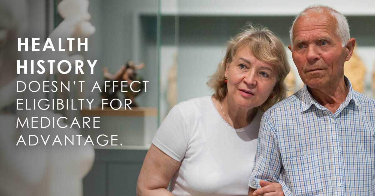 Health history does not impact eligibility for Medicare Advantage text over image of seniors at museum