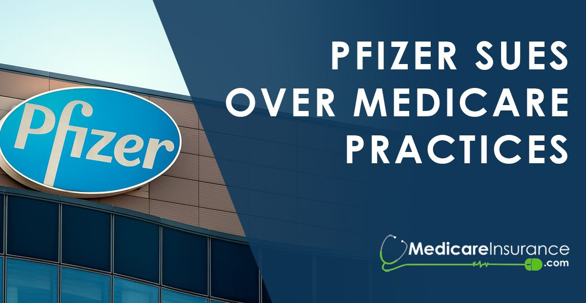Pfizer sues over Medicare Practices text over image of Pfizer logo