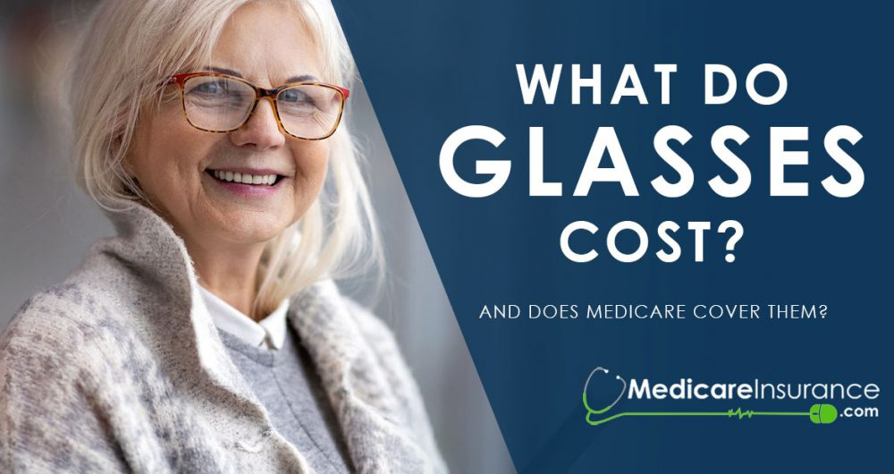 What do glasses cost? text over image of senior woman smiling wearing eyeglasses